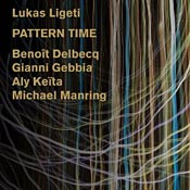 Pattern Time, featuring Michael Manring
