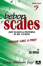 Bebop Scales: Jazz Scales And Patterns In All 12 Keys