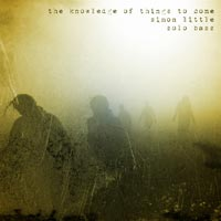 "Simon Little Releases ""The Knowledge of Things To Come"""