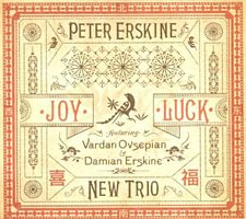 """Peter Erskine New Trio Releases """"Joy Luck"""", with Damian Erskine"""