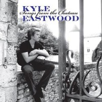 Kyle Eastwood: Songs From the Chateau