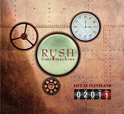 "Rush to Release ""Time Machine 2011: Live in Cleveland"" on DVD and CD"