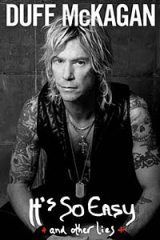 Duff McKagan: It's So Easy: And Other Lies