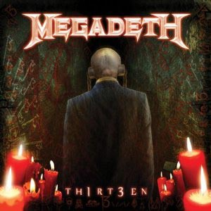 Megadeth Releases TH1RT3EN, Featuring Dave Ellefson