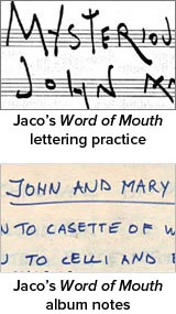 Jaco's Word of Mouth lettering practice and album notes