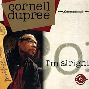 Cornell Dupree: I'm Alright