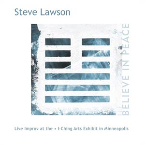 Steve Lawson: Believe in Peace