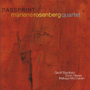 Marlene Rosenberg Quartet: Bassprint