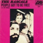The Rascals: People Got To Be Free