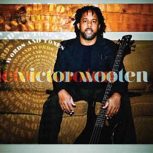 Victor Wooten Announces Two New Albums and Tour Dates