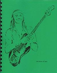 The Book of Jaco - the Ultimate Compendium of the Genius of Jaco Pastorius