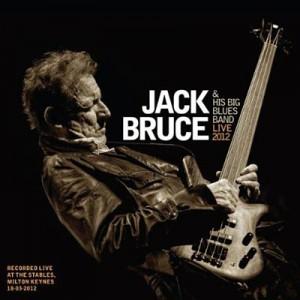 Jack Bruce & His Big Blues Band: Live 2012