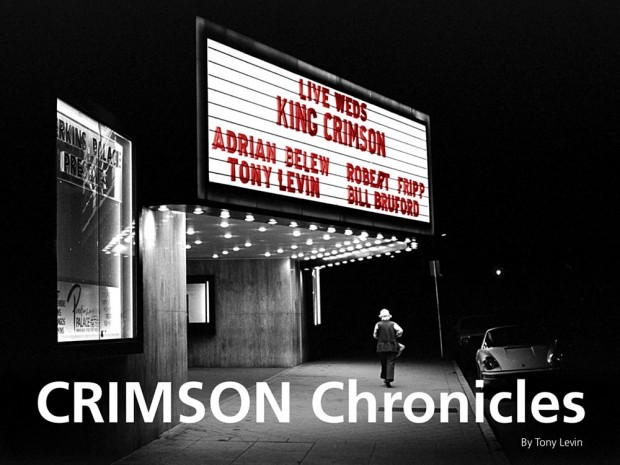 Tony Levin's Crimson Chronicles: The 80's