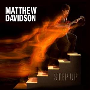 "Matthew Davidson Releases ""Step Up"" EP, Featuring Joe Osborn"