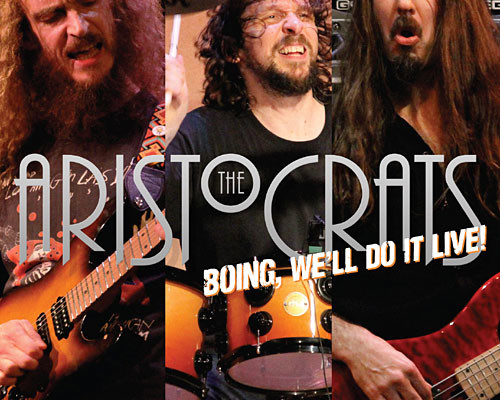 "The Aristocrats Release ""Boing, We'll Do It Live!"""
