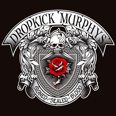 "Dropkick Murphys Release ""Signed and Sealed in Blood"""