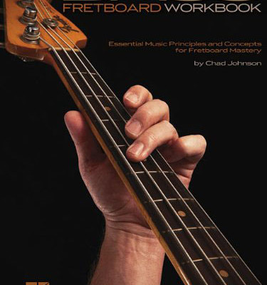 Bass Fretboard Workbook: Essential Music Principles and Concepts for Fretboard Mastery