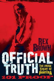 Rex Brown: Official Truth 101 Proof