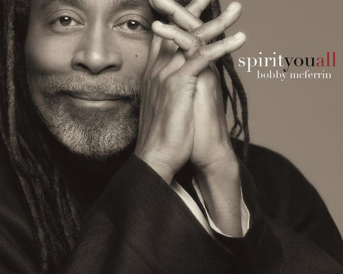 "Bobby McFerrin Releases ""Spirityouall"", Featuring Esperanza Spalding and Larry Grenadier"
