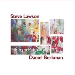 Steve Lawson and Daniel Berkman: FingerPainting