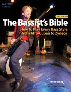 The Bassist's Bible: How to Play Every Bass Style from Afro-Cuban to Zydeco - 2nd Edition