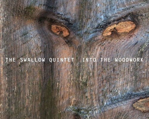 "Steve Swallow Quintet Releases ""Into the Woodwork"""