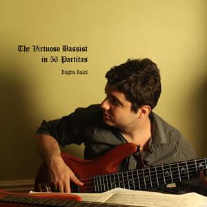 "Bugra Balci Releases ""The Virtuoso Bassist in 56 Partitas"" Etude Book"
