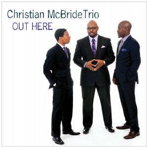 Christian McBride: Out Here