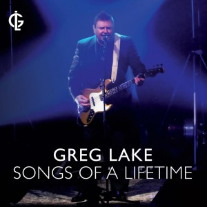 Greg Lake: Songs of a Liftetime