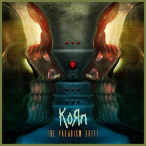 """Korn Releases """"The Paradigm Shift"""""""