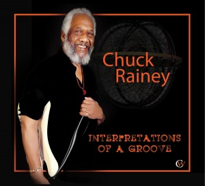 Chuck Rainey: Interpretations of a Groove