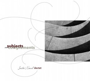 Justin Morell Dectet: Subjects and Complements