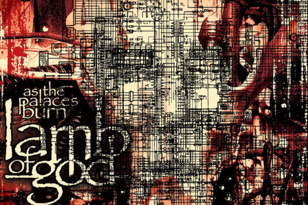 "Lamb of God Releases 10th Anniversary Edition of ""As the Palaces Burn"""