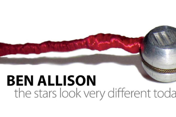 "Ben Allison Releases ""The Stars Look Very Different Today"""