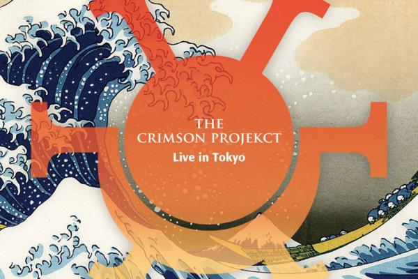 "The Crimson Projekct Releases ""Live in Tokyo"""