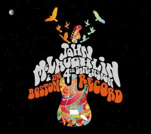 John McLaughlin and The 4th Dimension: The Boston Record