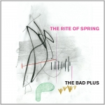 "The Bad Plus Reimagines Stravinsky's ""The Rite of Spring"""