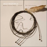 Jaco Pastorius: Modern American Music... Period! The Criteria Sessions