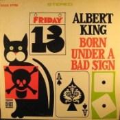 "Albert King: ""Born Under a Bad Sign"""