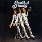 Cream: Goodbye