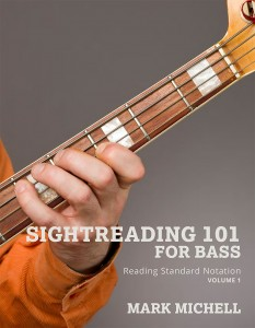 Mark Michell: Sightreading 101 for Bass, Reading Standard Notation, Vol. 1