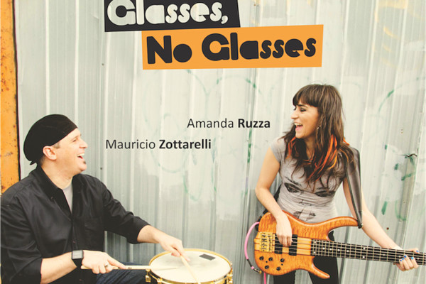 "Amanda Ruzza and Mauricio Zottarelli Release ""Glasses, No Glasses"""