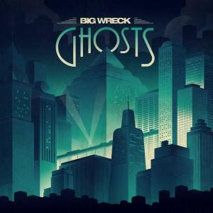 Big Wreck: Ghosts