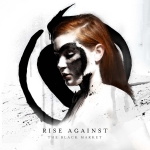 "Rise Against Releases ""The Black Market"""