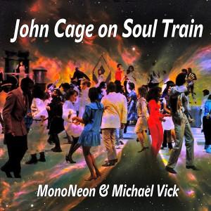 MonoNeon & Michael Vick: John Cage on Soul Train