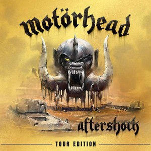 Motorhead: Aftershock: Tour Edition