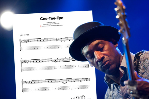 "Bass Transcription: Marcus Miller's ""Cee-Tee-Eye"""