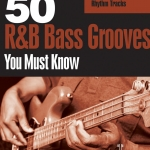 """Andrew Ford Releases """"50 R&B Bass Grooves You Must Know"""""""