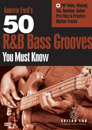 Andrew Ford's 50 R&B Bass Grooves You Must Know