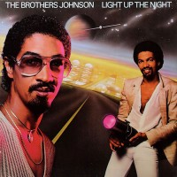 The Brothers Johnson: Light Up The Night